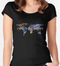 I'm With The Banned | Support Immigrants  Women's Fitted Scoop T-Shirt