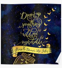 Dream up something wild and improbable. Strange the Dreamer Poster