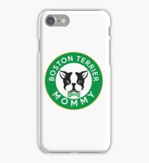 Boston Terrier Mommy iPhone Case/Skin