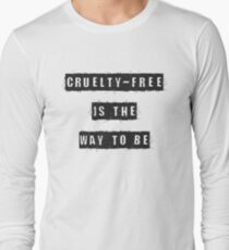 Cruelty-free is the Way to Be T-Shirt