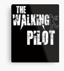 funny Pilot, walking Aircraft Airman, plane Helicopter piloting gift t shirt Metal Print