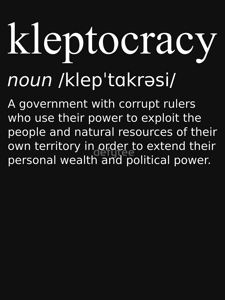 Image result for kleptocracy definition