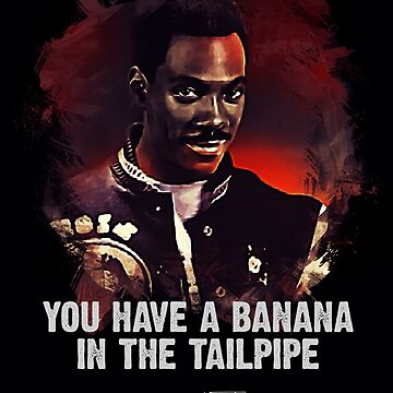Banana In The Tailpipe - AXEL FOLEY by Naumovski