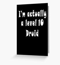 Druid T-Shirt: I'm Actually a Level 10 Druid Greeting Card