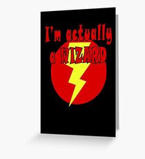 Magician T-Shirt - I'm Actually A Wizard Greeting Card
