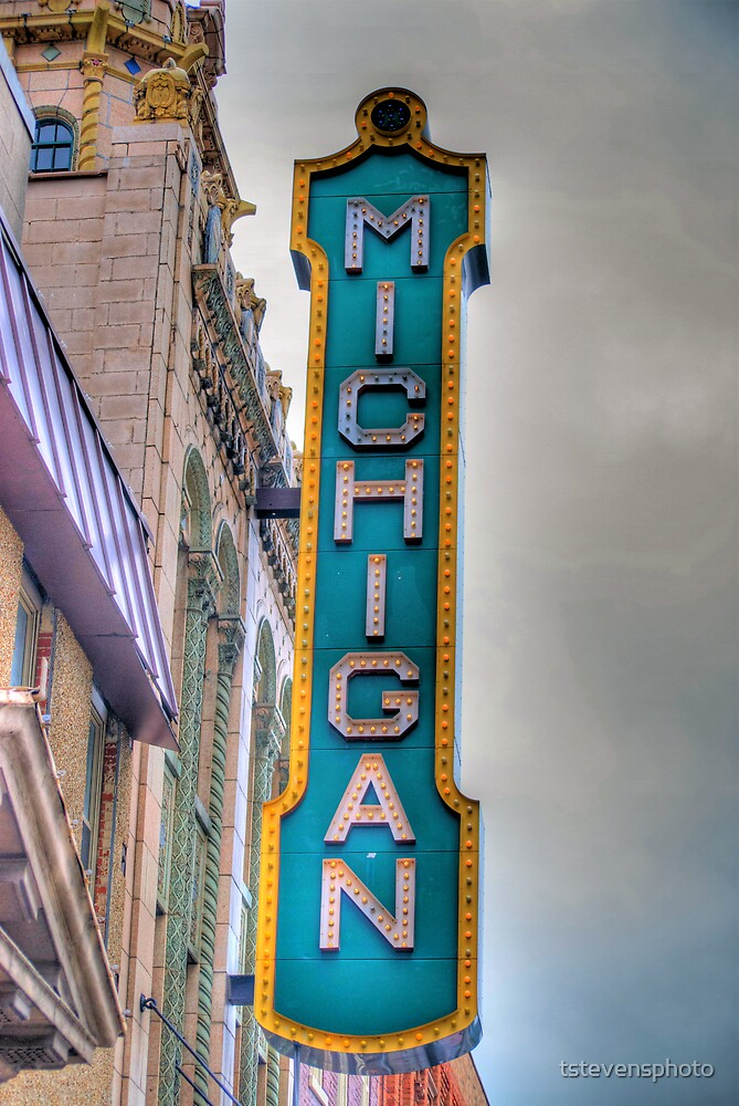 Michigan Theater Sign by tstevensphoto