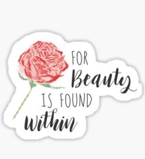 For Beauty Is Found Within Sticker