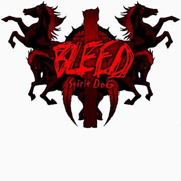 Bleed by SpiritDoG