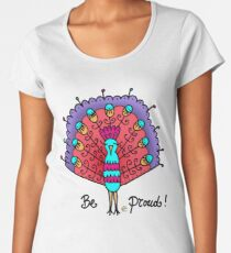 Be proud! Women's Premium T-Shirt