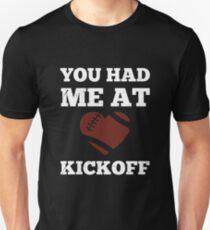 You Had Me At Kickoff T-Shirt