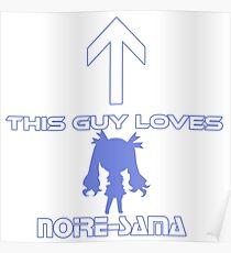 This guy loves Noire-sama Poster