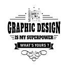 Grafikdesign ist meine Supermacht von DCornel