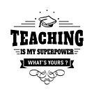 Lehren ist meine Supermacht von DCornel