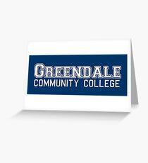 Greendale Community College Greeting Card