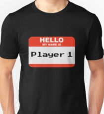 Hello my name is Player 1 T-Shirt