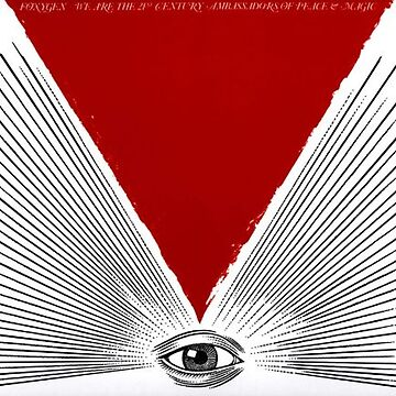 Foxygen - We are the Twenty First Ambassadors of Peace and Magic by Wyllydd