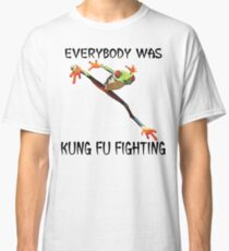Everybody Was Kung Fu Fighting Funny Cute Tree Frog Classic T-Shirt