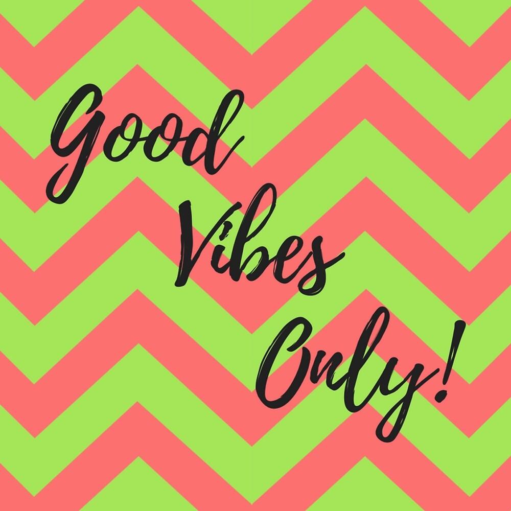 Bright Good Vibes Only #art #affirmation #inspirational #goodvibes #myaspiringsoulfullife by Jacqueline Cooper