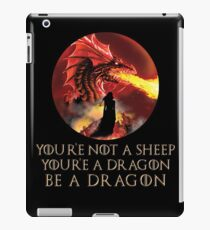 You're Not A Sheep You're A Dragon Be A Dragon Design iPad Case/Skin