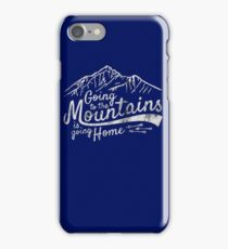 Going to the Mountains is going home - Vintage iPhone Case/Skin