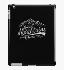 Going to the Mountains is going home - Vintage iPad Case/Skin