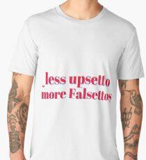 Less upsetto, more Falsettos Men's Premium T-Shirt