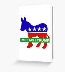 Impeach Trump Greeting Card