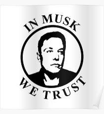 In Musk We Trust Poster
