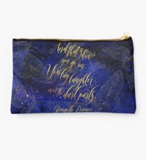 And that's how you go on, you lay laughter over the dark parts. Strange the Dreamer Studio Pouch