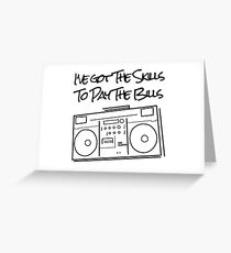 The Skills to Pay The Bills Greeting Card