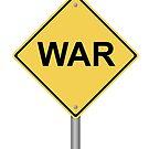 Warning Sign War by Henrik Lehnerer