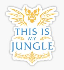 League of Legends - THIS IS MY JUNGLE Sticker