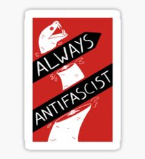 Always Antifascist Sticker