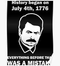 Ron Swanson History July 4 1776 (dark) Poster