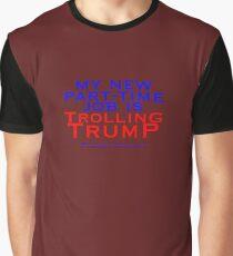 Trolling Trump Graphic T-Shirt