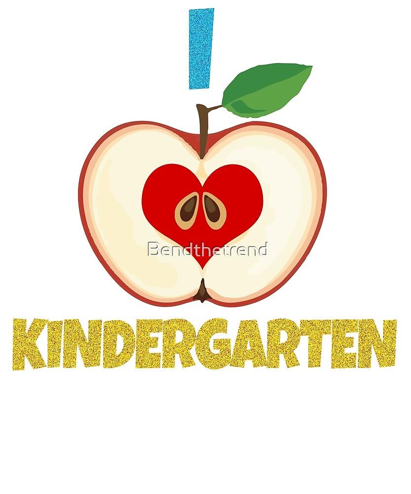 I Heart Kindergarten Love Kindergarten Pre - school by Bendthetrend