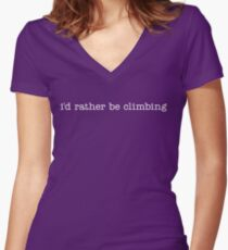 i'd rather be climbing Women's Fitted V-Neck T-Shirt