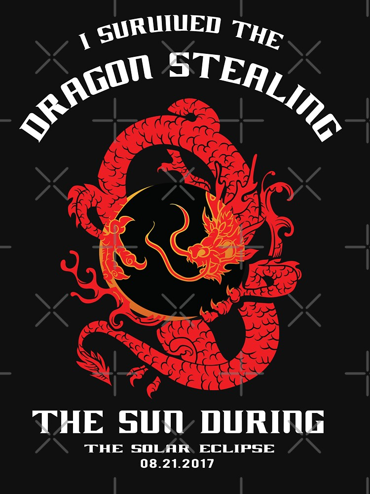 I Survived the Dragon Stealing the Sun Solar Eclipse T-Shirt by ginzburgpress