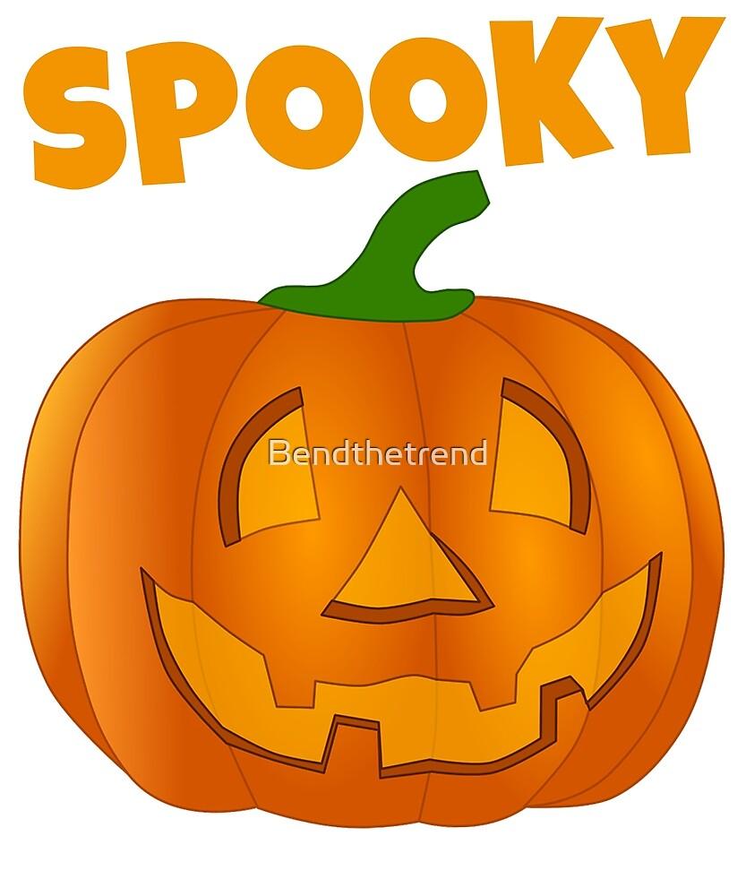 Spooky Halloween Pumpkin Happy Halloween by Bendthetrend
