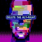 Delete the Alt-Right by roboticgeo