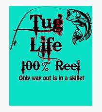 Tug Life 100% Reel Fresh Saltwater Fishing Skillet Design Photographic Print