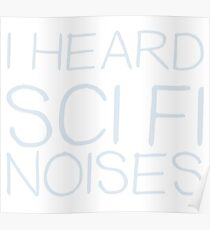 Funny Sci Fi Noises Rick and Morty  Poster