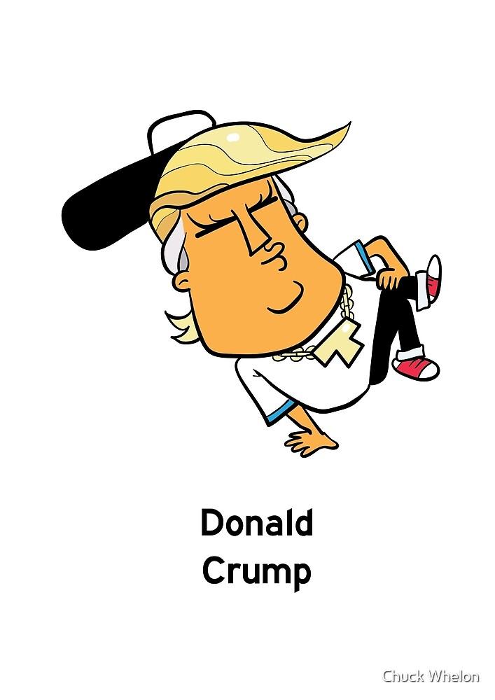 Donald Crump by Chuck Whelon