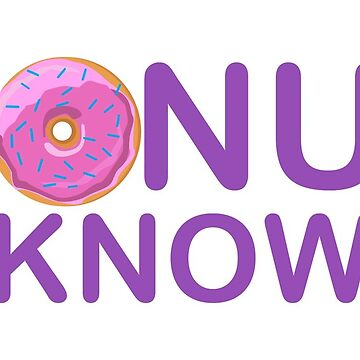 Donut Know by keidren