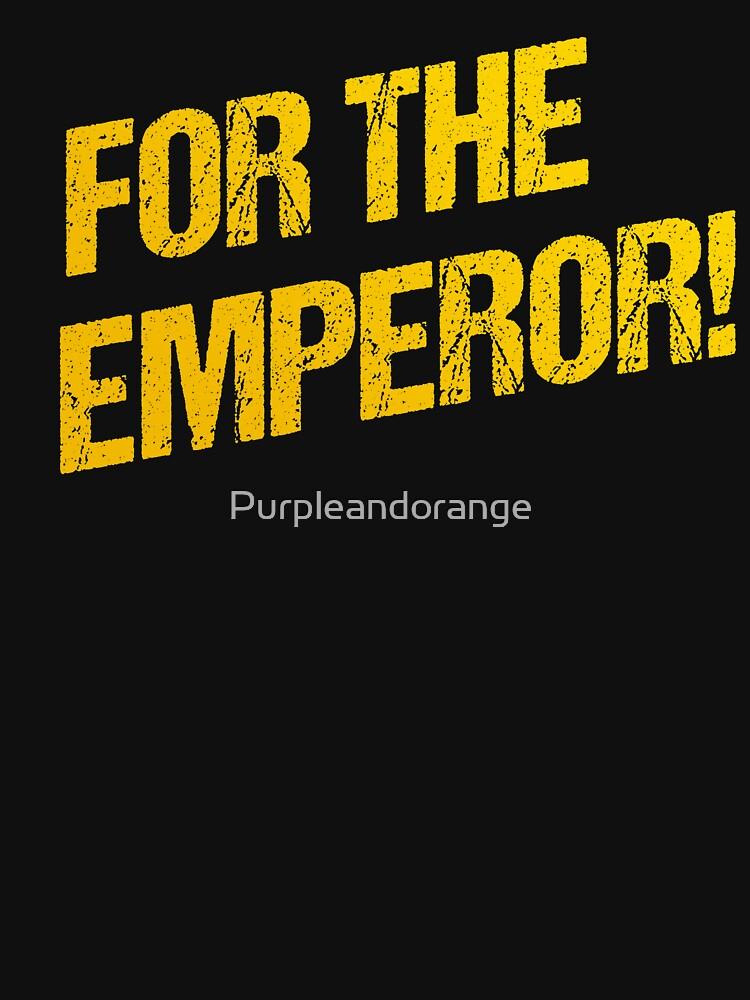 For The Emperor! by Purpleandorange
