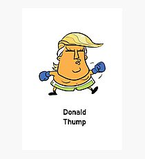 Donald Thump Photographic Print