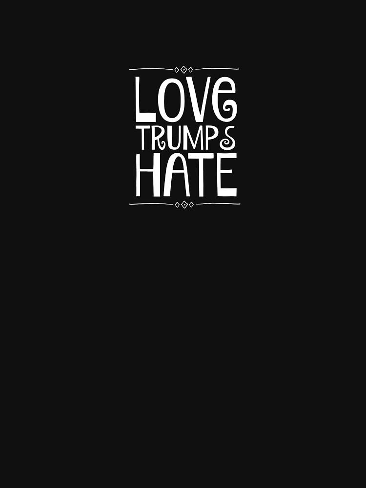 Love Trumps Hate by nyah14