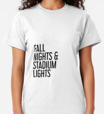Fall nights and stadium lights Classic T-Shirt