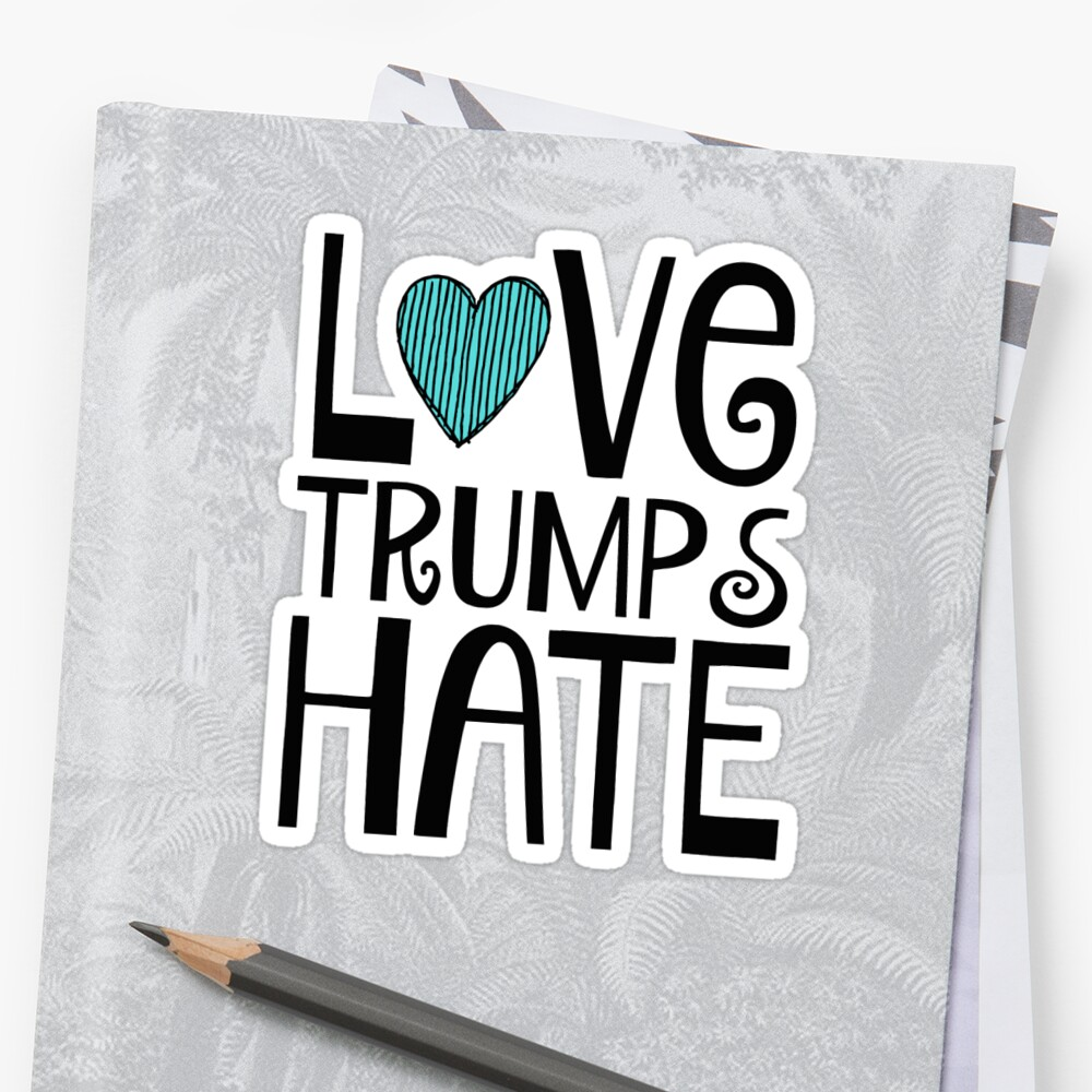 Love Trumps Hate by nyah14
