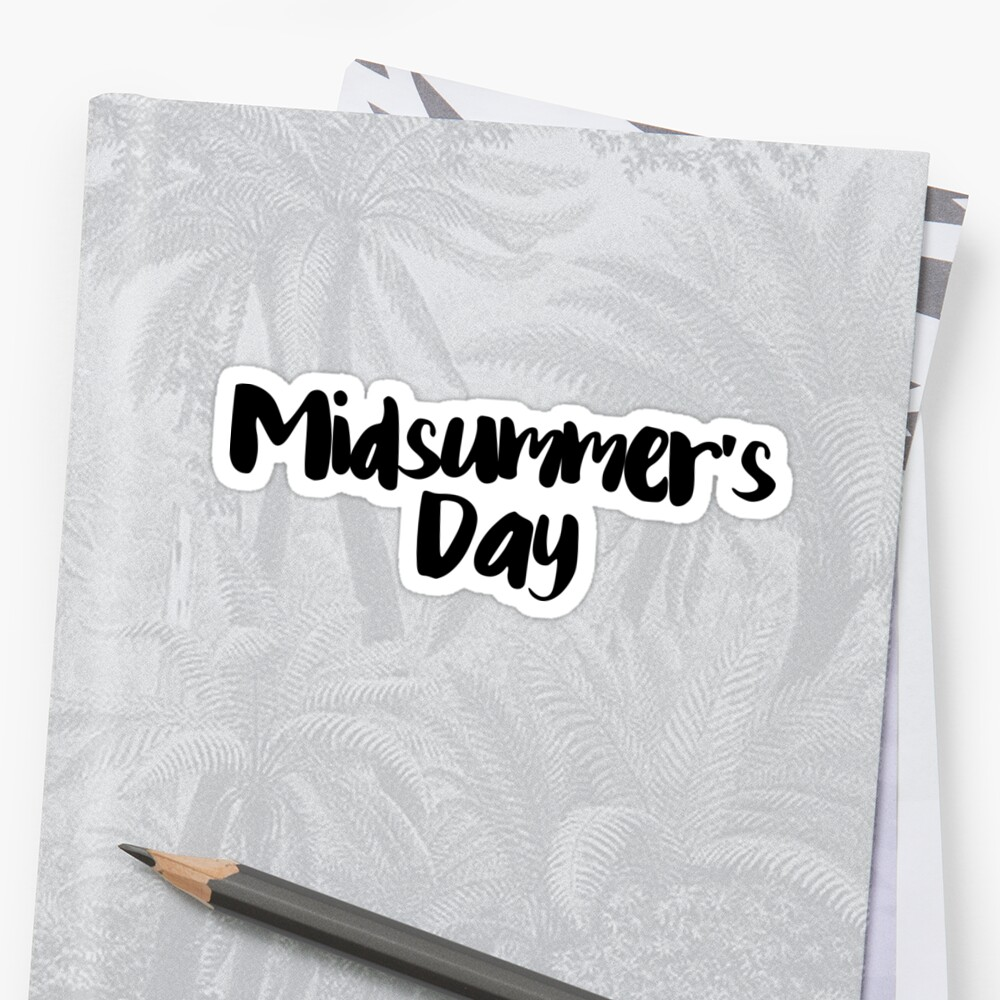 Midsummer's Day by FTML